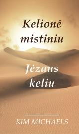 Kelionė Mistiniu Jėzaus Keliu