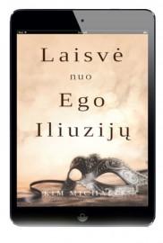 Laisvė nuo ego iliuzijų